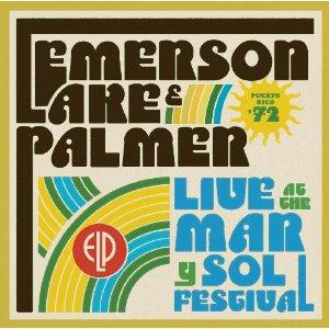 Emerson Lake & Palmer - Live at the Mar Y Sol Festival '72 CD (album) cover