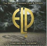 Emerson Lake & Palmer - Come And See The Show: The Best Of Emerson Lake & Palmer CD (album) cover