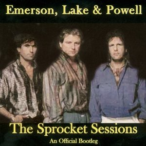 Emerson Lake & Palmer - Emerson Lake and Powell: The Sprocket Sessions (An Official Bootleg) CD (album) cover