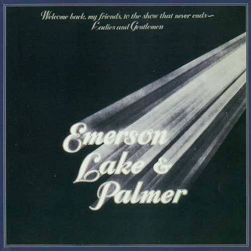 Emerson Lake & Palmer Welcome Back My Friends To The Show That Never Ends album cover