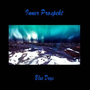 Blue Days by INNER PROSPEKT album cover