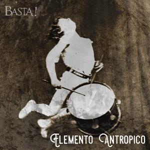 Elemento Antropico by BASTA! album cover