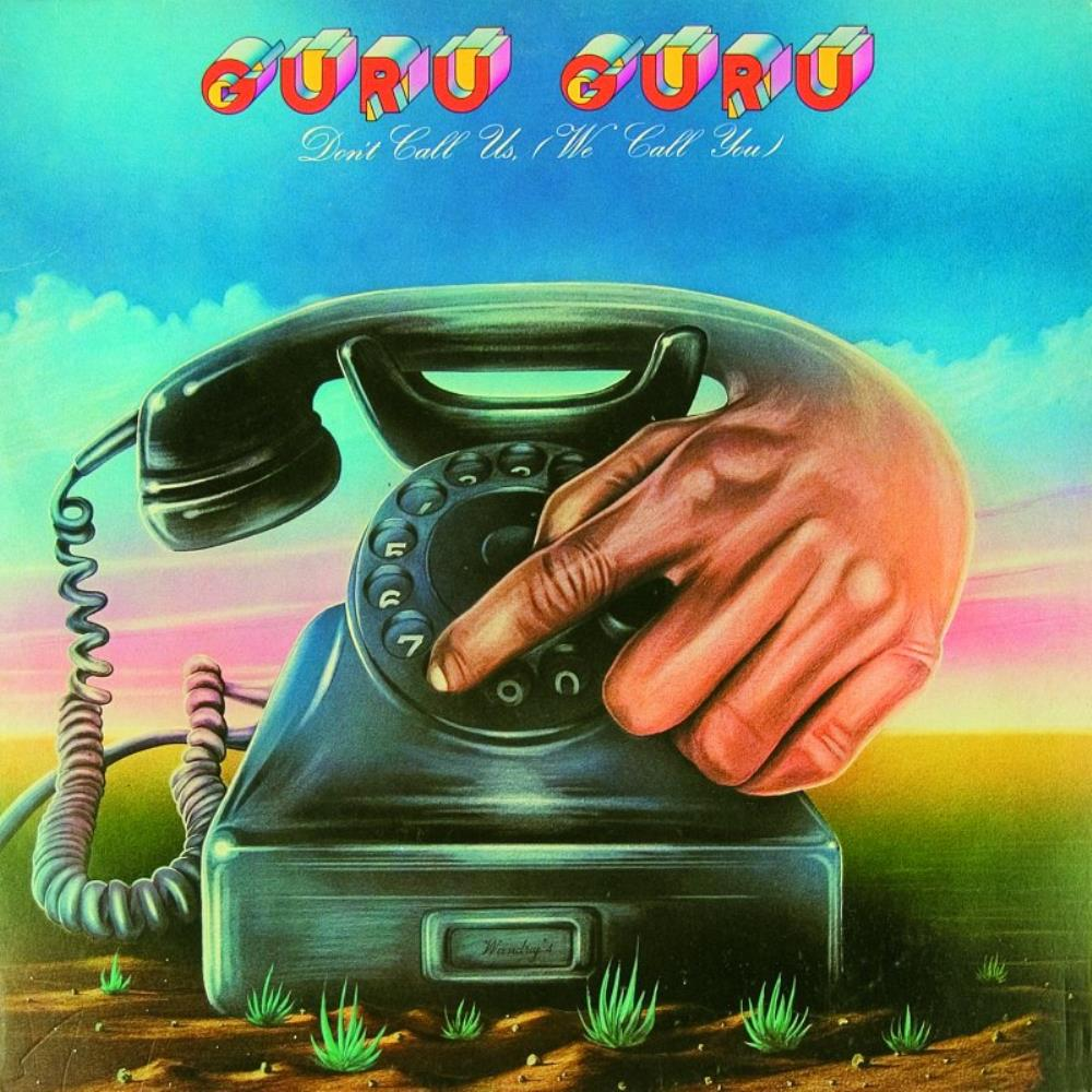 Guru Guru Don't Call Us - We Call You album cover