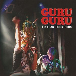 Guru Guru Live on Tour 2008 album cover