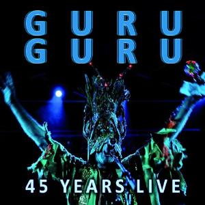 45 Years Live by GURU GURU album cover
