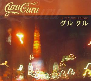 Guru Guru In The Guru Lounge  album cover