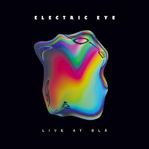 Electric Eye Live At Blå album cover