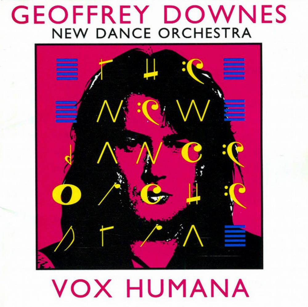 Geoffrey Downes & New Dance Orchestra: Vox Humana by DOWNES, GEOFFREY album cover