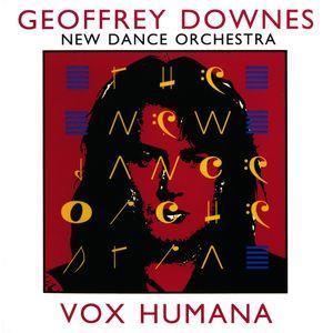 Vox Humana (The New Dance Orchestra) by DOWNES, GEOFFREY album cover