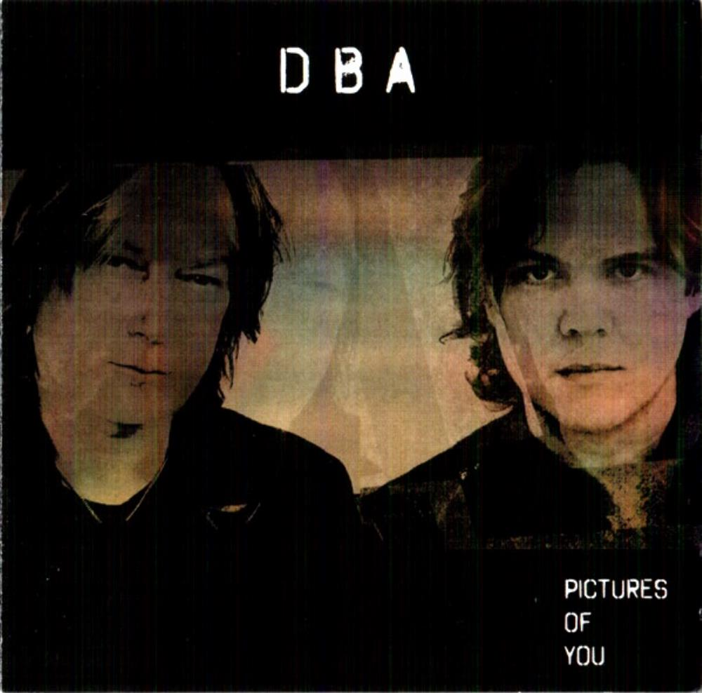 Downes / Braide Association (DBA): Pictures Of You by DOWNES, GEOFFREY album cover