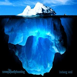 Iceberg Soul by NEWSPAPERFLYHUNTING album cover