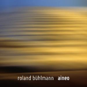 Aineo by BUHLMANN, ROLAND album cover