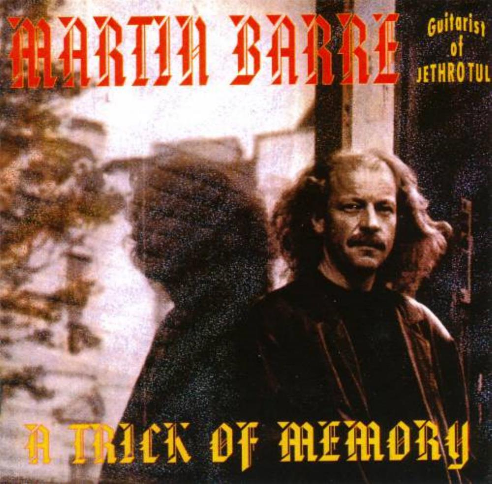 Martin Barre - A Trick Of Memory CD (album) cover