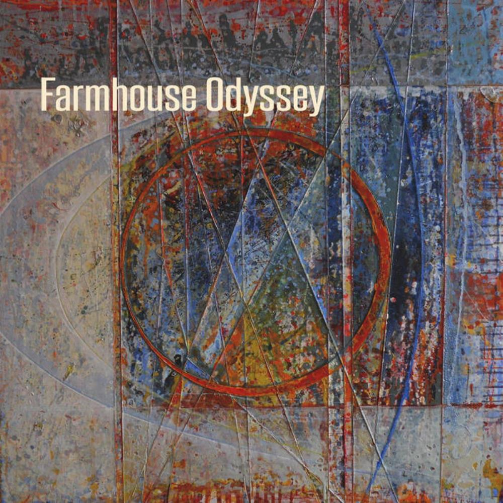 Farmhouse Odyssey by FARMHOUSE ODYSSEY album cover