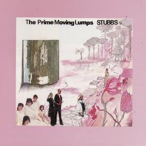 The Prime Moving Lumps by STUBBS album cover
