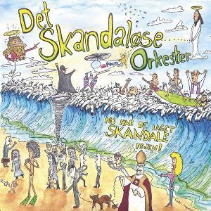 NO HAR DE LAGET SKANDALE IGJEN! by SKANDALØSE ORKESTER, DET album cover