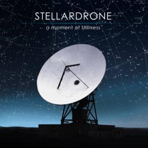 A Moment Of Stillness by STELLARDRONE album cover