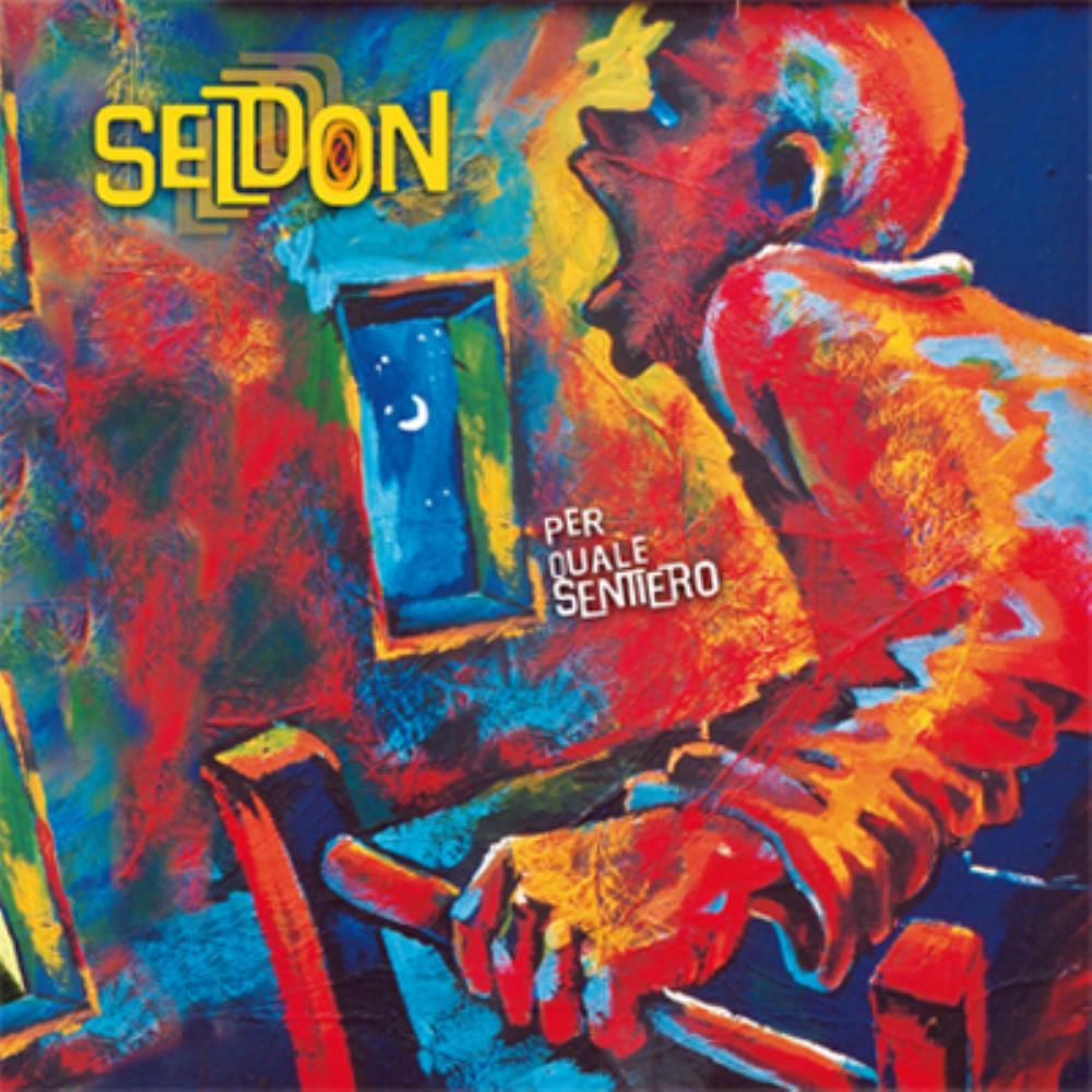 Per Quale Sentiero by SELDON album cover