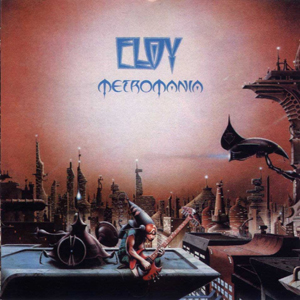Metromania by ELOY album cover