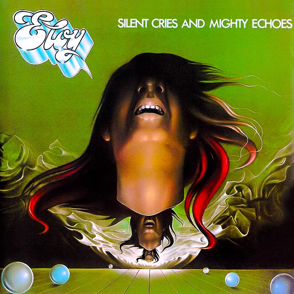 Eloy - Silent Cries And Mighty Echoes CD (album) cover