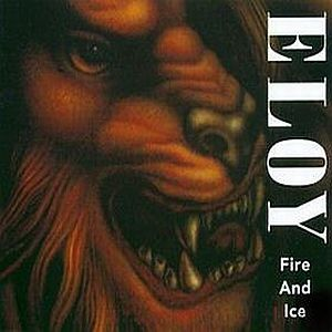 Eloy Fire And Ice album cover