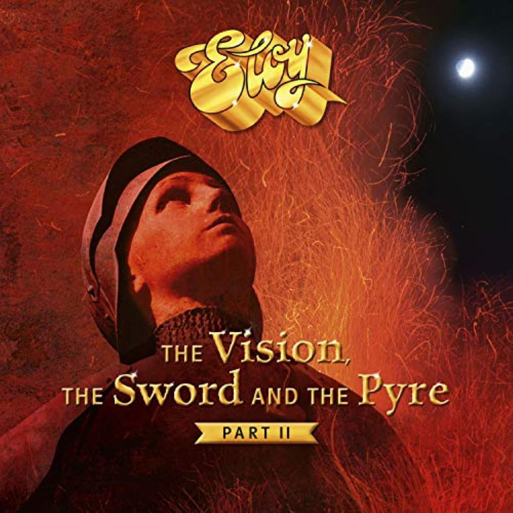 The Vision, The Sword and The Pyre - Part II by ELOY album cover