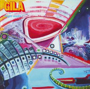 Gila - Night Works CD (album) cover