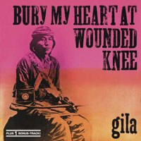 Gila Bury My Heart at Wounded Knee album cover