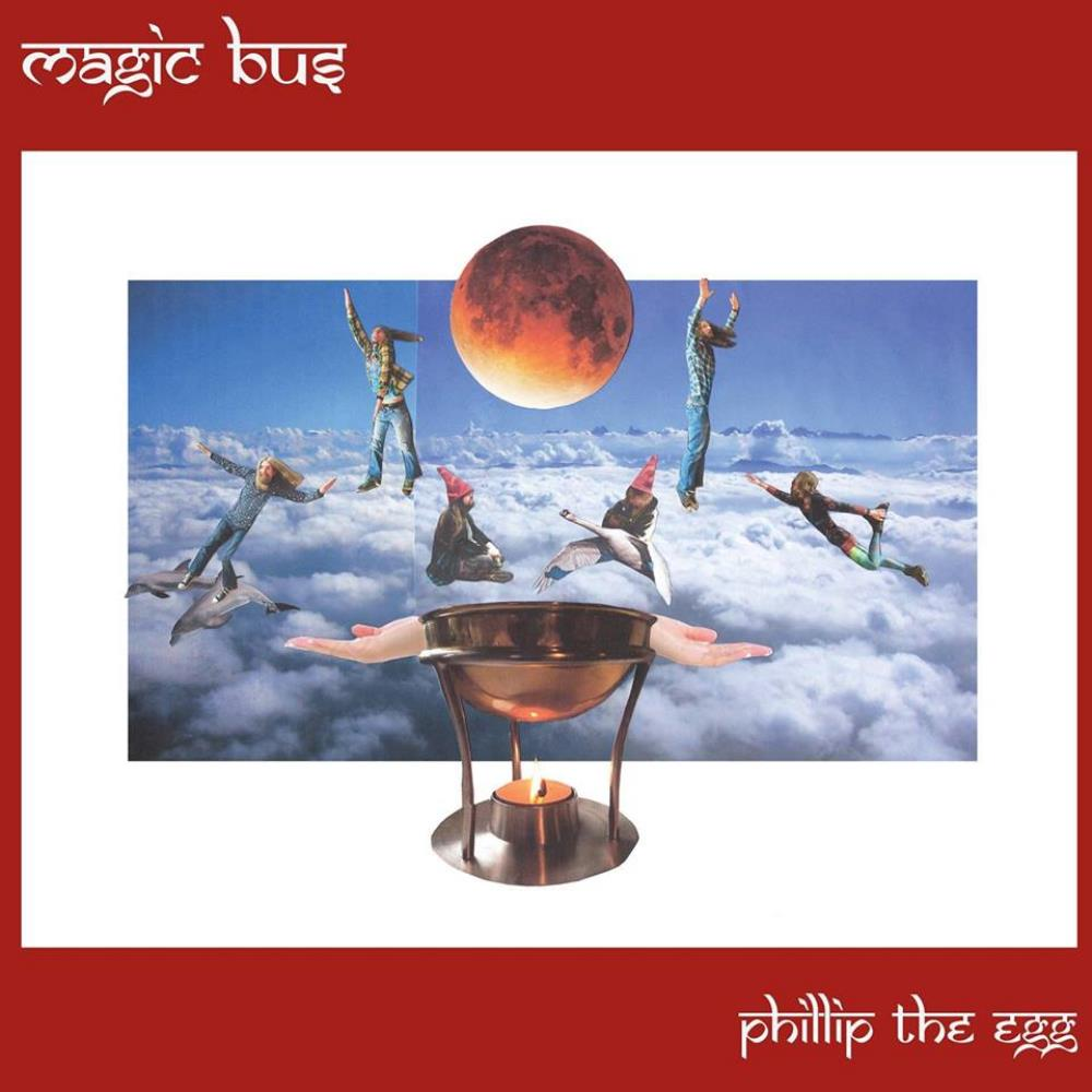 Phillip the Egg by MAGIC BUS album cover