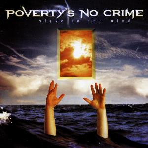 Poverty's No Crime Slave To The Mind album cover
