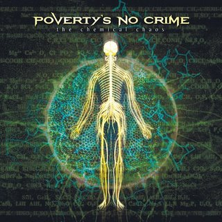 Poverty's No Crime - The Chemical Chaos CD (album) cover