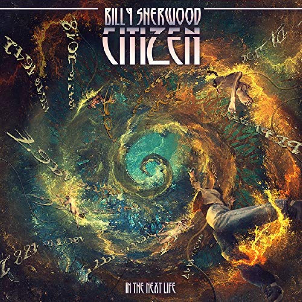 Billy Sherwood Citizen - In The Next Life album cover