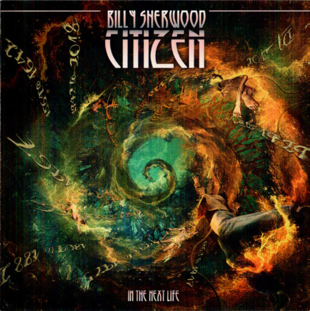 Citizen - In The Next Life by SHERWOOD, BILLY album cover