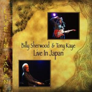 Live In Japan (with Tony Kaye) by SHERWOOD, BILLY album cover