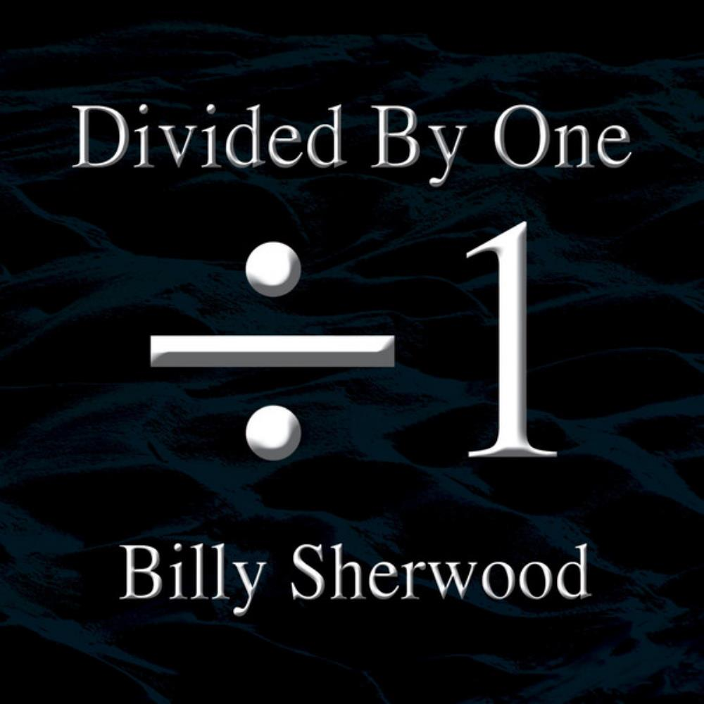 Billy Sherwood Divided By One album cover
