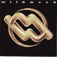 Milkweed by MILKWEED album cover