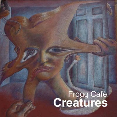 Frogg Cafe - Creatures CD (album) cover