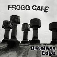 Frogg Café Bateless Edge album cover