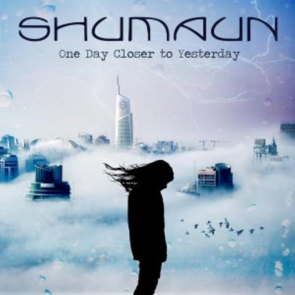One Day Closer to Yesterday by SHUMAUN album cover
