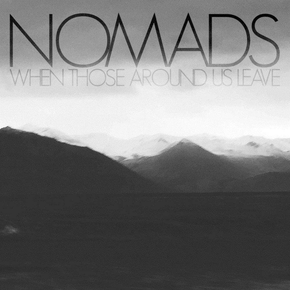 Nomads When Those Around Us Leave album cover