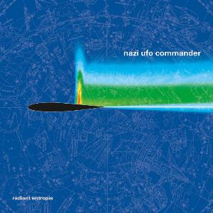Radiant Entropie by NAZI UFO COMMANDER album cover