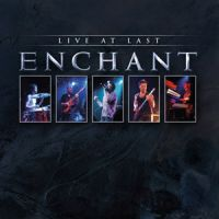 Enchant - Live At Last CD (album) cover