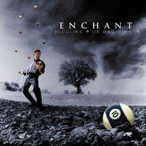 Enchant Juggling 9 or Dropping 10 album cover