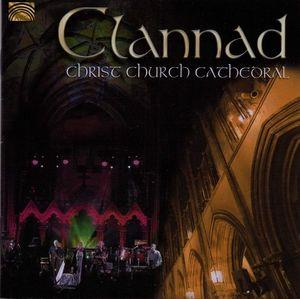 Christ Church Cathedral by CLANNAD album cover