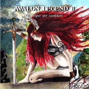 Avalon Legend 2: Un Sogno per Cambiare by AVALON LEGEND album cover