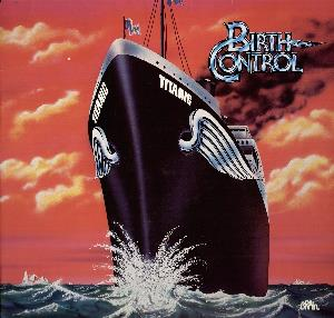 Titanic by BIRTH CONTROL album cover