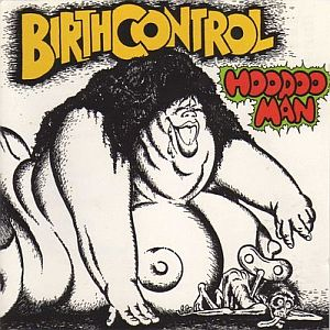 Hoodoo Man  by BIRTH CONTROL album cover