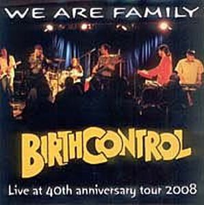 Birth Control We Are Family - Live at 40th Anniversary Tour album cover