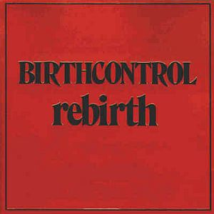 Birth Control Rebirth  album cover