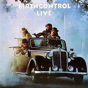Birth Control Live  by BIRTH CONTROL album cover